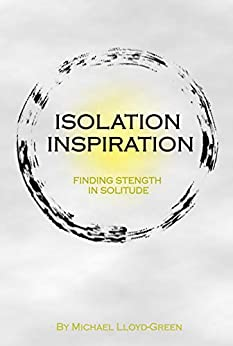 My 2nd book: Isolation Inspiration