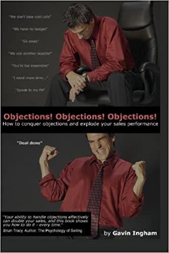 Objections! Objections! Objections!