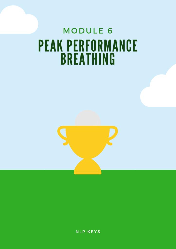 Module 6 - Peak Performance Breathing